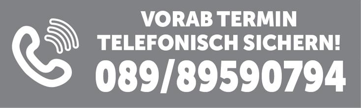 Vorab Termin telefonisch sichern